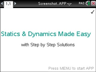 Statics and Dynamics Made Easy App for the TiNspire calculator